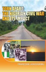 Torn Apart: The Nigerian Civil War and its Impact