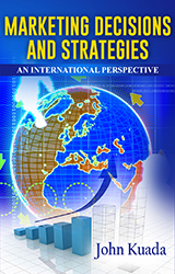 MARKETING DECISIONS AND STRATEGIES: An International Perspective