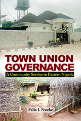 Town Union Governance: A Community Service in Eastern Nigeria
