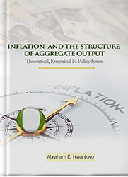 Inflation and the Structure of Aggregate Output: Theoretical, Empirical and Policy Issues