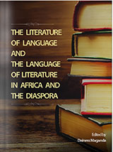 The Literature of Language and the Language of Literature in Africa and the Diaspora