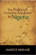 The Politics of Economic Regulation in Nigeria