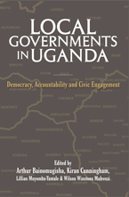 LOCAL GOVERNMENTS IN UGANDA: Democracy, Accountability and Civic Engagement