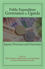 Public Expenditure Governance in Uganda: Inputs, Processes and Outputs