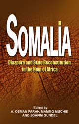 Somalia: Diaspora and State Reconstitution in the Horn of Africa